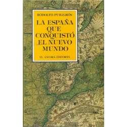 La España que conquistó el Nuevo Mundo