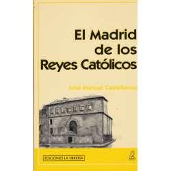 EL MADRID DE LOS REYES CATÓLICOS.