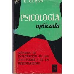 PSICOLOGÍA APLICADA. Métodos de exploración de las aptitudes y de la personalidad.