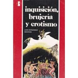 Inquisición, brujería y erotismo
