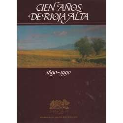 Cien años de Rioja Alta
