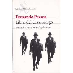 LIBRO DEL DESASOSIEGO DE BERNARDO SOARES.