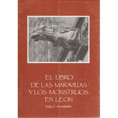 El libro de las maravillas y los monstruos en León