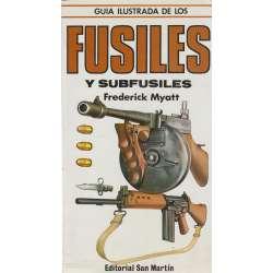 Guía ilustrada de los fusiles y subfusiles