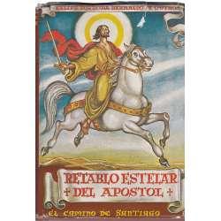 Retablo estelar del Apóstol. El Camino de Santiago