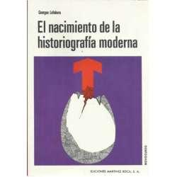 EL NACIMIENTO DE LA HISTORIOGRAFÍA MODERNA