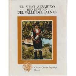 EL VINO ALBARIÑO HIJO LEGÍTIMO DEL VALLE DEL SALNES