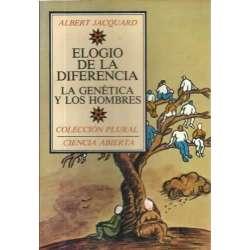 ELOGIO DE LA DIFERENCIA. La genética y los hombres