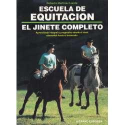 ESCUELA DE EQUITACIÓN: EL JINETE COMPLETO.
