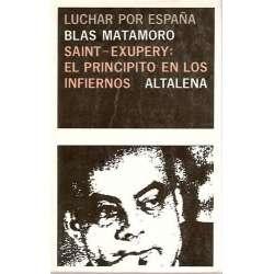 SAINT-EXUPERY: EL PRINCIPITO EN LOS INFIERNOS