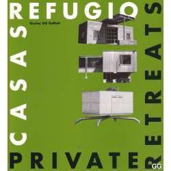 Casas refugio. Private retreats