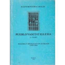 PUEBLO VASCO E IGLESIA. 2º Tomo: Iglesia y huelgas en Euskadi (1950-1960).