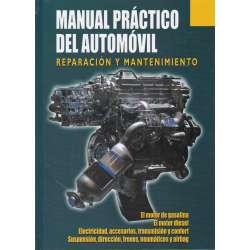 Manual práctico del automóvil. Reparación y mantenimiento