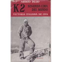 K2 SEGUNDA CIMA DEL MUNDO. VICTORIA ITALIANA DE 1954.