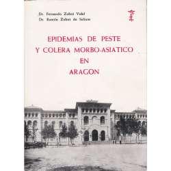 Las epidemias de peste y cólera morbo asiático en Aragón