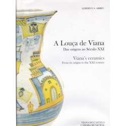 A louça de Viana. Das origens ao Século XXI