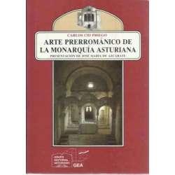 ARTE PRERROMÁNICO DE LA MONARQUÍA ASTURIANA