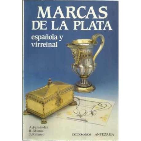 MARCAS DE LA PLATA ESPAÑOLA VIRREINAL