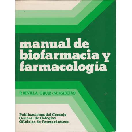 Manual de biofarmacia y farmacología
