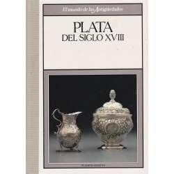 Plata del Siglo XVII- Plata del Siglo XIX