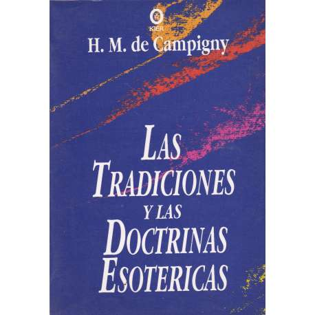 Las tradiciones y las doctrinas esotéricas