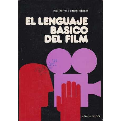 EL LENGUAJE BÁSICO DEL FILM.