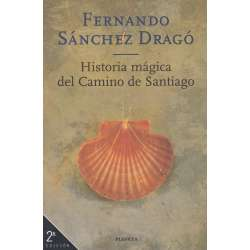 HISTORIA MÁGICA DEL CAMINO DE SANTIAGO.