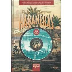 Habaneras. Contiene CD con 18 Habaneras
