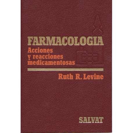Farmacología. Acciones y reacciones medicamentosas