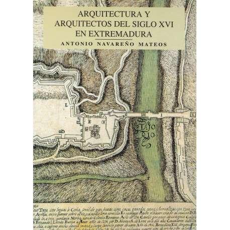 Arquitectura y arquitectos del siglo XVI en Extremadura