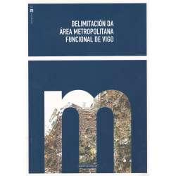 Delimitación da área metropolitana funcional de Vigo