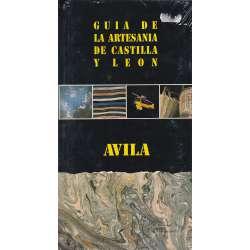 Guía de la artesanía de Castilla y León. Ávila