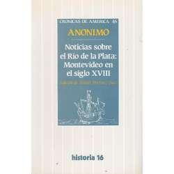 NOTICIAS SOBRE EL RÍO DE LA PLATA: MONTEVIDEO EN EL SIGLO XVIII