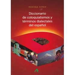 Diccionario de coloquialismos y términos dialectales del español