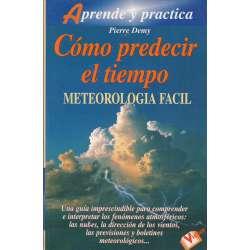 Cómo predecir el tiempo. Meteorología fácil