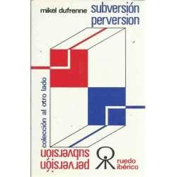SUBVERSIÓN / PERVERSIÓN