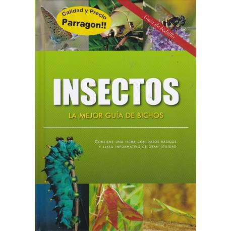 Insectos. La mejor guía de bichos