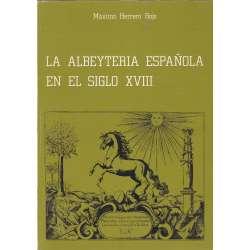 La albeyteria española en el siglo XVIII