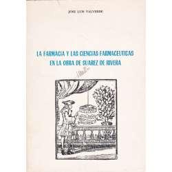 La Farmacia y las Ciencias Farmacéuticas en la obra de Suárez de Rivera