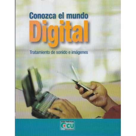 Conozca el mundo digital. Tratamiento de sonido e imágenes