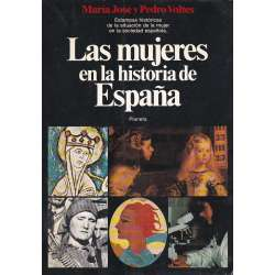 LAS MUJERES EN LA HISTORIA DE ESPAÑA.