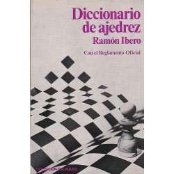 Diccionario de ajedrez. Con el Reglamento Oficial