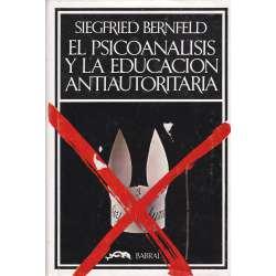 El psicoanálisis y la educación antiautoritaria