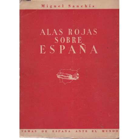 ALAS ROJAS SOBRE ESPAÑA.