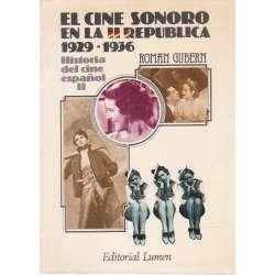 EL CINE SONORO EN LA REPÚBLICA (1929-1936).