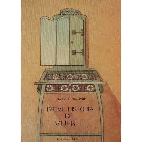 BREVE HISTORIA DEL MUEBLE.