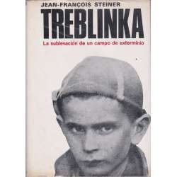 Treblinka. La sublevación de un campo de exterminio