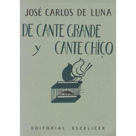DE CANTE GRANDE Y CANTE CHICO