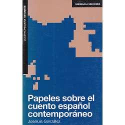 Papeles sobre el cuento español contemporáneo