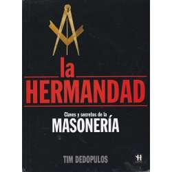La hermandad. Claves y secretos de la Masonería